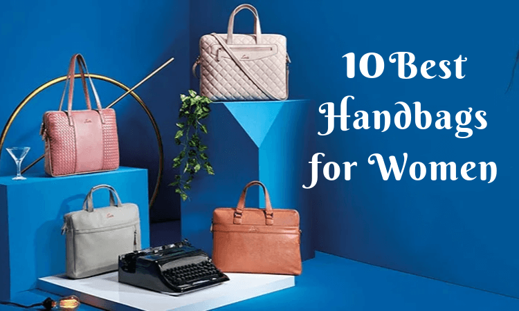 Best Handbags and Wallets For Women For Every Occasion