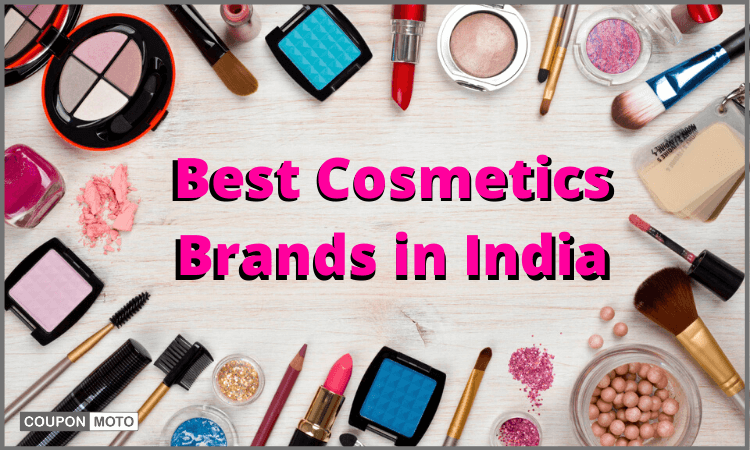 Top 10 Best Cosmetics Brands in India, Checkout Now