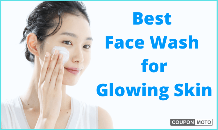 best-face-wash-for-glowing-skin-in-india