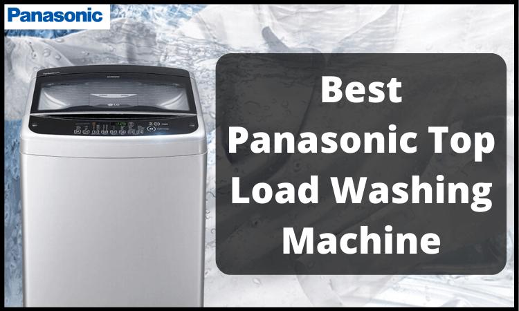 best-panasonic-top-load-washing-machine