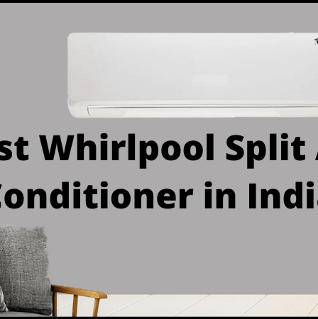 best-whirlpool-split-air-conditioner-in-india